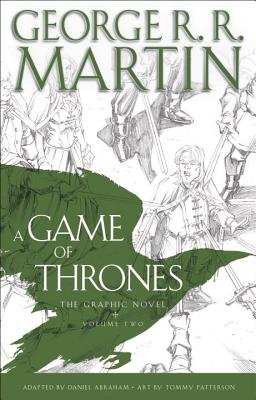 A Game of Thrones: the Graphic Novel 2 By Martin, George R. R./ Abraham, Daniel (ADP)